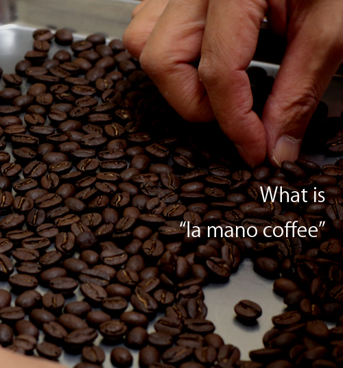 what is la mano coffee